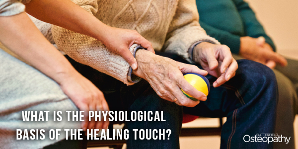 What is the physiological basis of the healing touch?